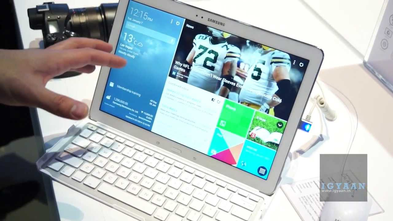 Samsung Galaxy Tab Pro 12.2 inch Hands On at CES 2014 ...