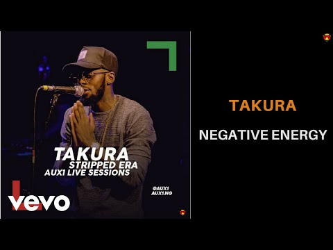 Takura - Negative Energy (AUX1 Live Session)