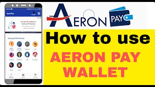 AERON PAY WALLET HOW TO USE | …