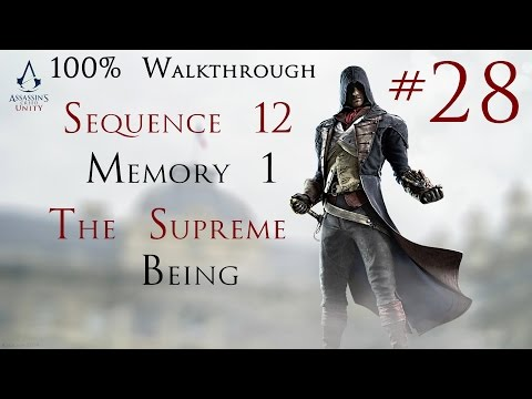 Assassin's Creed Unity - 100% Walkthrough Part 28 - Sequence 12 Memory 1 - The Supreme Being