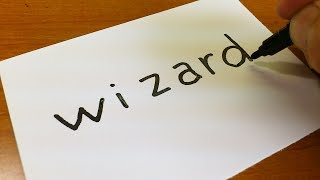 How to turn words WIZARD into a Cartoon for kids -  Drawing doodle art on paper