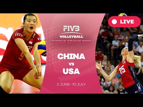 China v United States - Group 1: 2016 FIVB Volleyball World Grand Prix