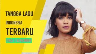 Tangga Lagu Indonesia Terbaru Edisi 5 November 2019 | Lagu Terbaru Indonesia