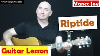 "How To Play Riptide on Guitar By Vance Joy (No Capo) ""Riptide"" ""How To"" ""Vance Joy"""