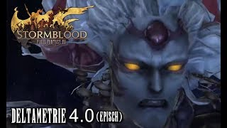 Final Fantasy XIV Stormblood | Deltametrie 4.0 (episch/Savage) Guide