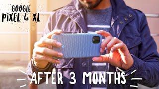 Google Pixel 4XL Review - After 3 months