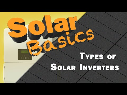 Solar Basics: What are the different types of solar inverters
