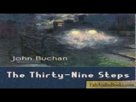 THE 39 STEPS The Thirty Nine Steps by John Buchan Full audiobook ACTION / ESPIONAGE / THRI