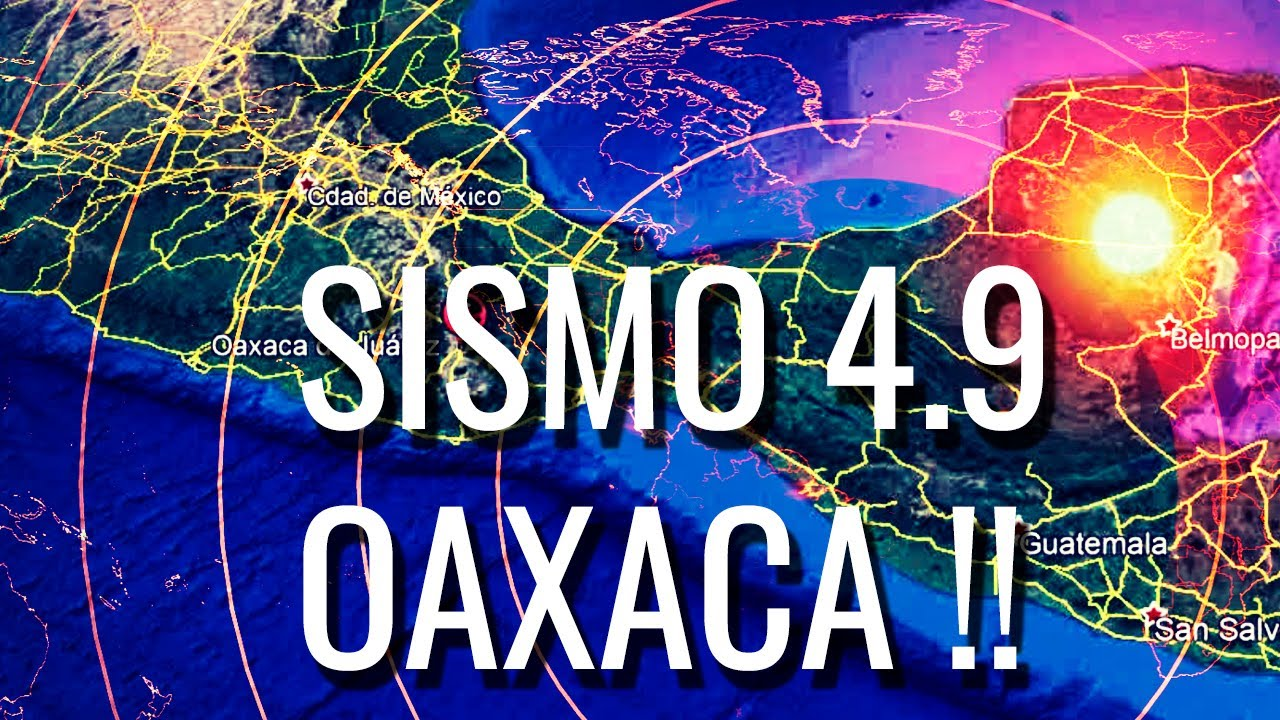 Alerta Sismo Oaxaca (México) 4.9 \ septiembre Sísmico ¿por Qué?