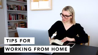 WORKING FROM HOME - TIPS ON PRODUCTIVITY | Estée Lalonde