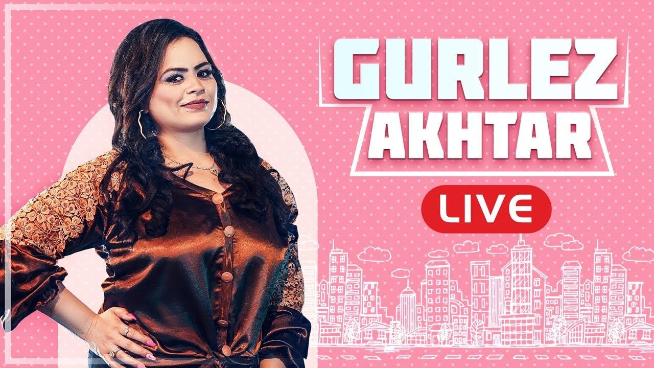 Gurlez Akhtar   Live