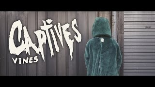 Captives - Vines