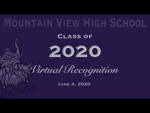 Mountain View High School - Virtual Class Of 2020 Celebration