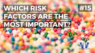 Show #15: Which risk factors are the most important?