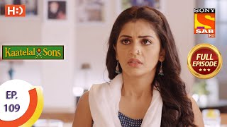 Kaatelal & Sons - Ep 109 - Full Episode - 15th April, 2021