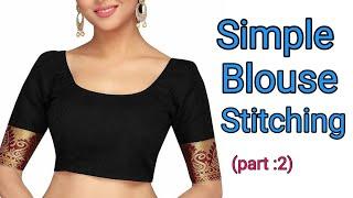 সব ধরনের কাপড়ে ব্লাউজ সেলাই একদম কম সময়ে (part:2) Blouse Cutting & Stitching Easy Way 38size blouse