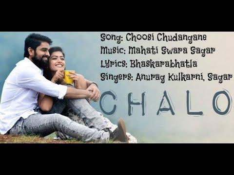 Choosi Chudangane Lyrics Full Song   Sing with Lyrics   Chalo Movie
