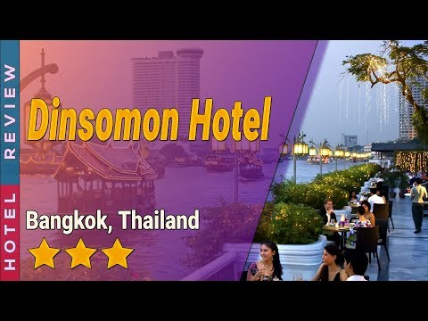 Dinsomon Hotel hotel review   Hotels in Bangkok   Thailand Hotels