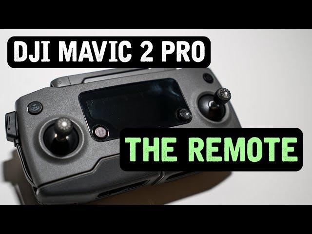 DJI Mavic 2 Pro / The REMOTE