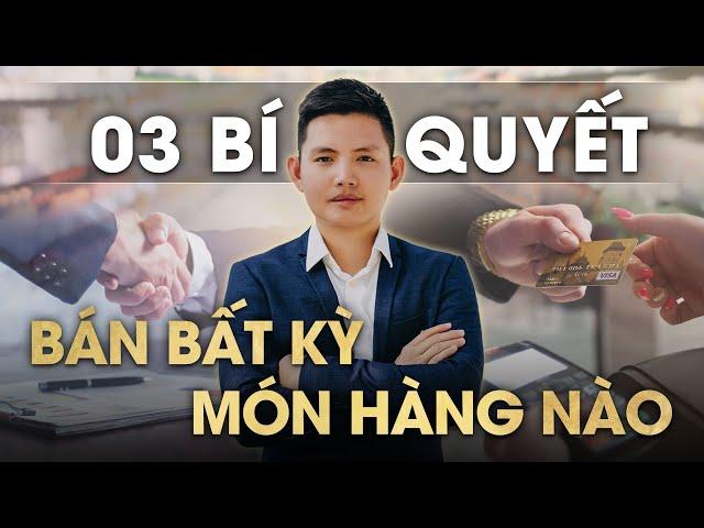 TUYỆT CHIÊU BÁN HÀNG: BÁN NHƯ KHÔNG BÁN | Quang Lê TV