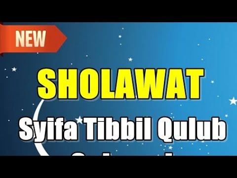 Sholawat Syifa Sholawat Thibil Qulub
