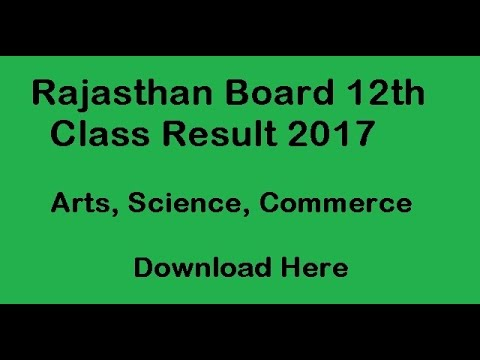 Rajasthan Board 12th Result 2017, rajresults.nic.in RBSE 12th Result 2017