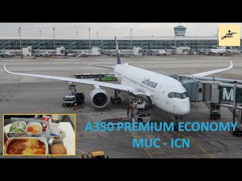 Lufthansa A350 PREMIUM ECONOMY: Munich to Seoul