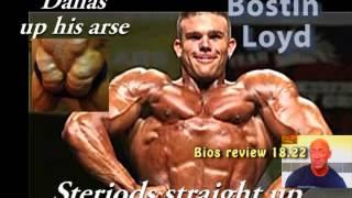 Bostin Loyd Steriods straight up!