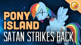 SATAN STRIKES BACK : Pony Island Let