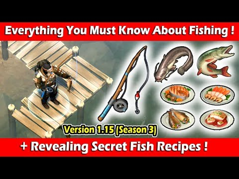 Complete Fishing Guide + Secret Recipes (Season 3) 1.15 ! Last Day On Earth Survival