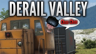 VR Train Simulator |Derail Valley VR| HTC Vive (VR Fail Included)