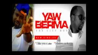 Yaw Berma GH ft Luta Girl I Like U.