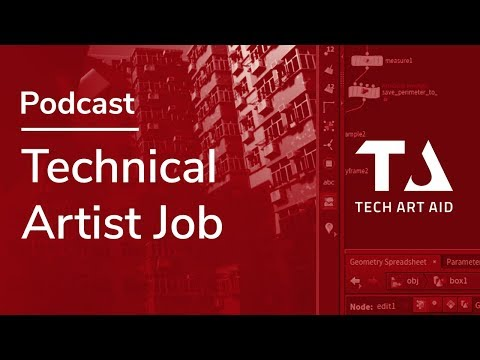 Technical Artist Job: How To Prepare, What To Expect