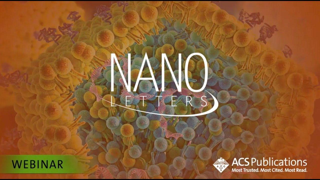 Nano Letters Webinar Series - December 2020 - YouTube