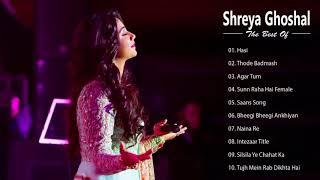 Shreya Ghoshal Romantic hindi SOngs - Best Of Shreya Ghoshal | Latest Bollywood Hindi Songs