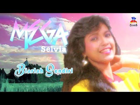 Mega Selvia - Biarlah Sendiri (Official Lyric Video)