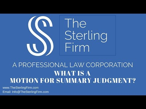 WHAT IS A MOTION FOR SUMMARY JUDGMENT?