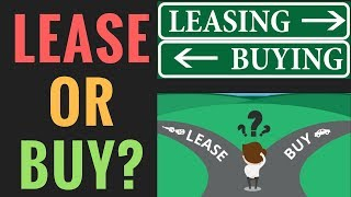 Leasing Vs Buying A Car (Pros and Cons)   How to Calculate a Car Lease Payment