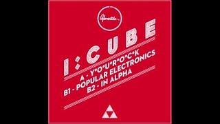 VER077 : I:Cube - Y.O.U.R.O.C.K