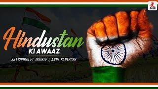Hindustan Ke Awaaz Srj Sooraj FtDouble J Anna Santhosh Mp3 Song Download
