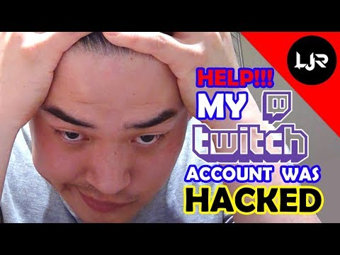 HELP!!!! MY TWITCH ACCOUNT WAS HACKED - YouTube