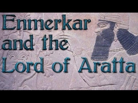 Enmerkar and the Lord of Aratta (Full Text)