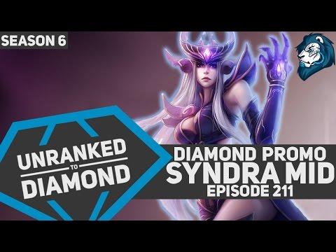 Diamond Promo SYNDRA MID - Unranked to Diamond - Episode 211