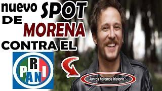 Video Nuevo SPOT de MORENA C0ntra El PRIAN / EL PRIAN SE TR4G4R4 SUS PALABRAS CON ESTO download MP3, 3GP, MP4, WEBM, AVI, FLV Oktober 2018