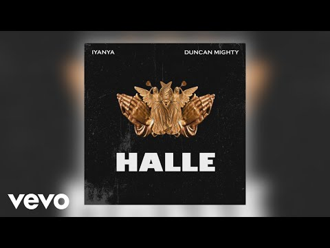 Iyanya - Halle (Official Audio) ft. Duncan Mighty
