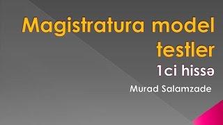 TQDK - Magistratura model testler ( 2017 ) - sadə izahda (1ci hisse)