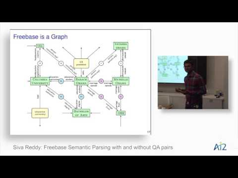 Siva Reddy: Freebase Semantic Parsing With & Without QA Pairs