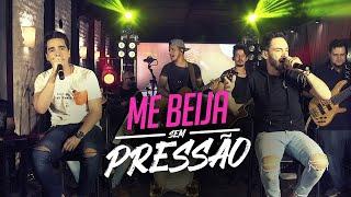 Sinésio e Henrique - ME BEIJA SEM PRESSÃO (DVD Com Você No Topo)