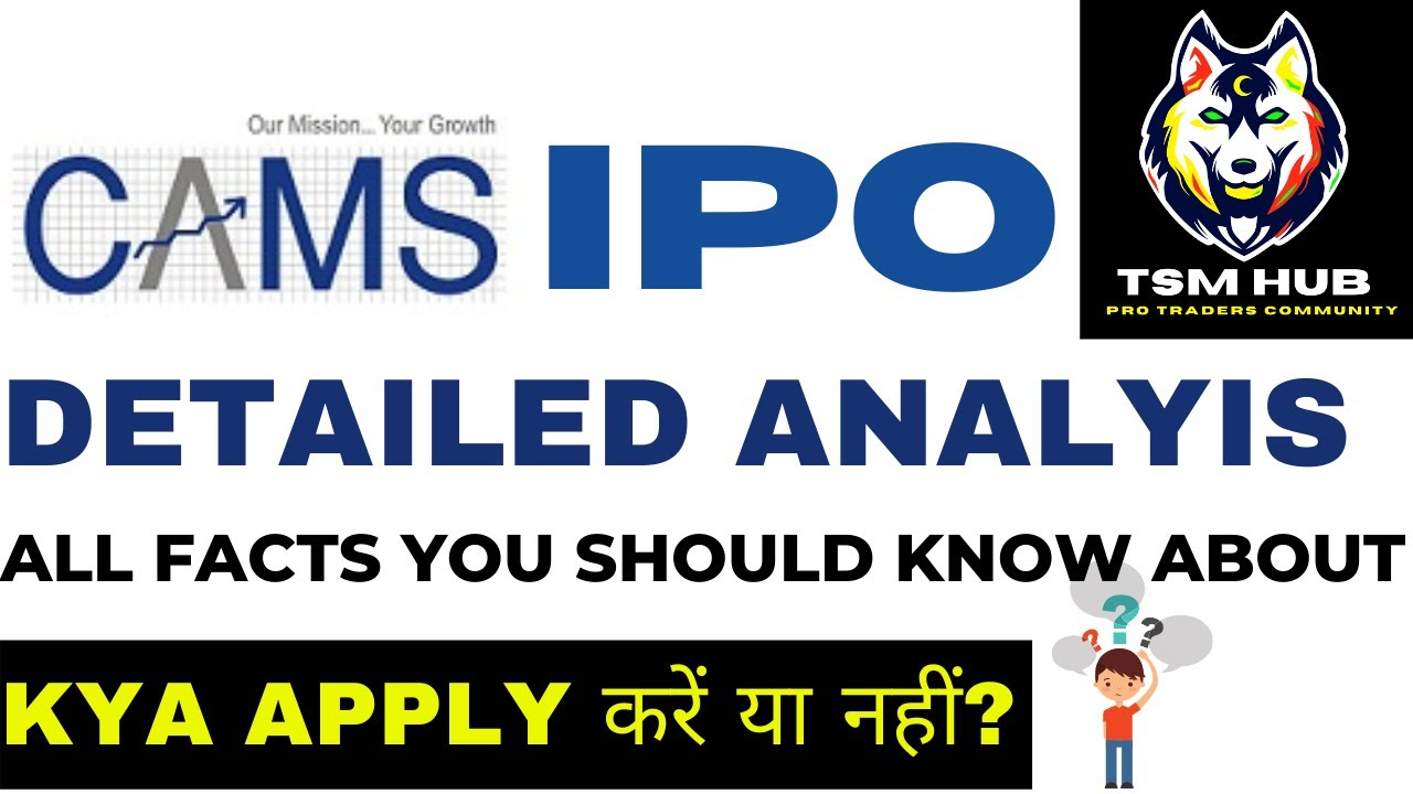 CAMS IPO Detailed Review & Analysis - Dates, Price, Financials, Valuation, SWOT by THE STOCK MANTRA
