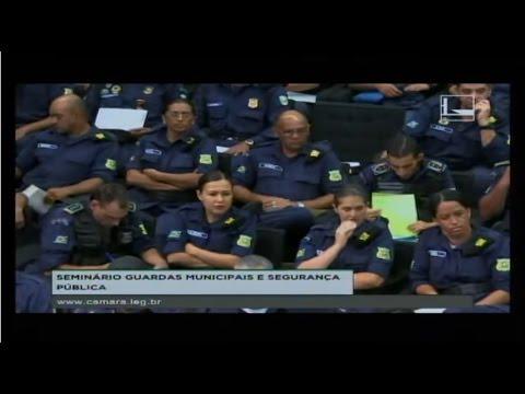LEGISLAÇÃO PARTICIPATIVA - Seminário Nacional de Guardas Municipais - 17/05/2017 - 15:01